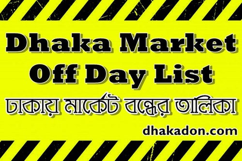 Dhaka Market Off Day by Area Small